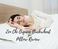 zen chi organic buckwheat pillow review