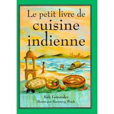 de cuisine indienne le petit livre de cuisine indienne livre cuisines du monde cultura