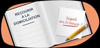 autorisation domiciliation si e social la domiciliation pour particulier est ce légale et pour qui