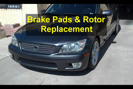 lexus is300 steering wheel front brake pad and rotor replacement steering wheel shakes while