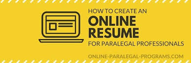 Create Online Resume by Creating An Online Resume For Paralegals