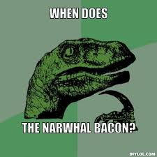 Bacon Meme Generator - image 147477 the narwhal bacons at midnight know your meme