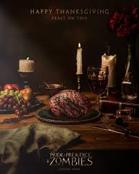 thanksgiving posters pride and prejudice and zombies movie u2013 thanksgiving and new