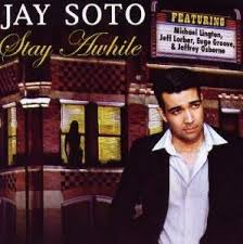 jay soto jay soto stay a while amazon com music