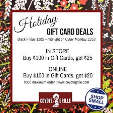 cyber monday gift card deals thanksgiving weekend gift card deals coyote grille