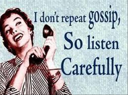 Gossip Meme - i don t repeat gossip so listen carefully memes and comics