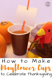 thanksgiving cups how to make mayflower cups to celebrate thanksgiving