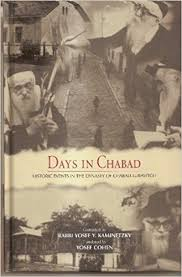 chabad books days in chabad historic events in the dynasty of chabad lubavitch