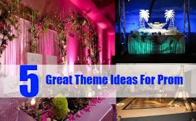 theme names for prom 5 great theme ideas for prom unique ideas for prom themes bash