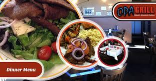 cuisine dinner opa grill cuisine dinner menu
