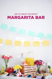 birthday margarita how to create the perfect margarita bar the everygirl