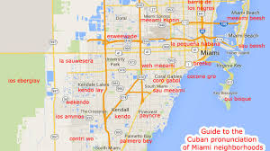 South Florida Map With Cities by The Cuban Pronunciation Guide To Miami Neighborhoods Curbed Miami
