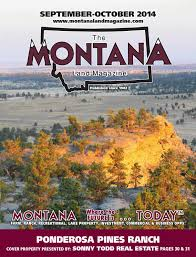 Montana Ranches For Sale Otter Buttes Ranch by Montana Land Magazine September October 2014 By Billings Gazette