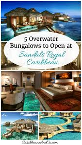 5 overwater bungalows to open at sandals royal caribbean
