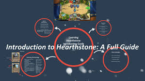 Your All Encompassing Guide To Everything You Need To Know About Hearthstone An Introductory