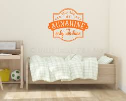 you are my sunshine wall art sticker decals quotes for the home you are my sunshine wall art decals quotes loading zoom