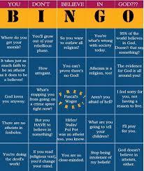 atheist bingo can you refute all 25 of these u2013 friendly atheist