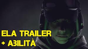 ela bosak trailer ufficiale abilita u0027 in dettaglio rainbow six