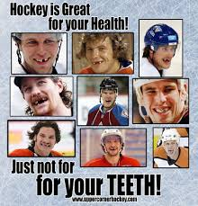 Teeth Meme - hockey is great for your health just not for your teeth hockey meme