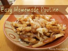 poutine cuisine easy poutine family food and travel