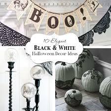 White Decor 10 Elegant Black U0026 White Halloween Decor Ideas Atkinson Drive