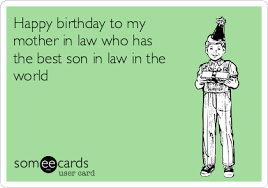 Mother And Son Meme - happy birthday to my mother in law who has the best son in law in