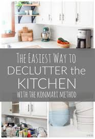 how to clean the kitchen cabinets decluttering the kitchen with konmari