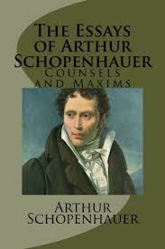 Counsels And Maxims By Arthur Schopenhauer Pdf The Essays Of Arthur Schopenhauer Counsels And Maxims
