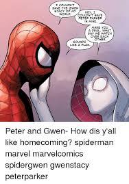 Make A Spiderman Meme - 25 best memes about gwen stacy gwen stacy memes