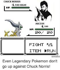 Chuck Norris Pokemon Memes - chuck norris l too high ha arceus el1000 hp fight pkn item crun