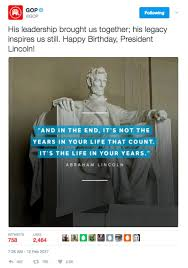 quotes about leadership lincoln the gop just tweeted a fake quote from abraham lincoln