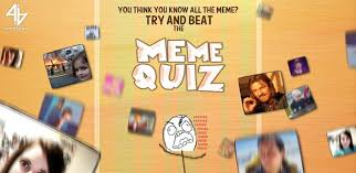 Memes App Android - familiar with all the memes better take the meme quiz app android