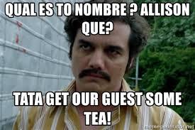 Tata Meme - qual es to nombre allison que tata get our guest some tea