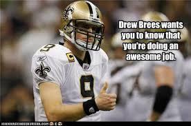 Drew Brees Memes - drew brees the btfl blog