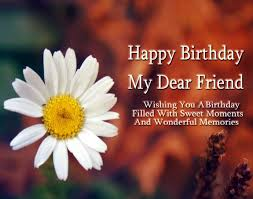 happy birthday friend top wishes messages and wallpapers