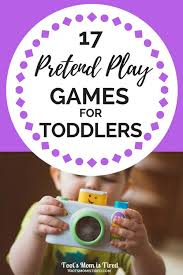 For Toddlers 17 Pretend Play And Activities For Toddlers Toot S