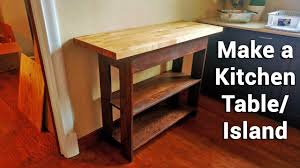 Make A Kitchen Island Making A Kitchen Table Island Youtube