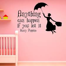 wall decal mary poppins quote anything can happen if you let it
