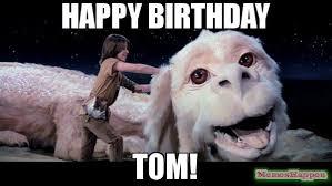 Tom Meme - happy birthday tom meme custom 56586 memeshappen