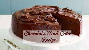 chocolate mud cake recipe very easy fudge cake recipe by
