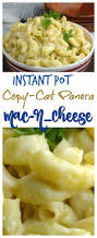 copy cat panera mac n cheese in the instant pot adventures of a