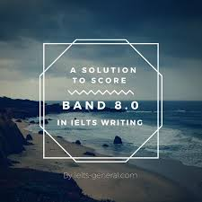 a solution to score 8 0 in ielts writing ebook