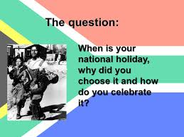 when is your national why did you choose it and how do