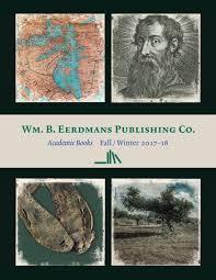 academic books u2014fall winter 2017 u201318 by wm b eerdmans publishing