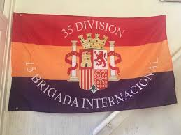 The Flag In Spanish Spanish Republican Flag 15th Ib Flag International Brigade