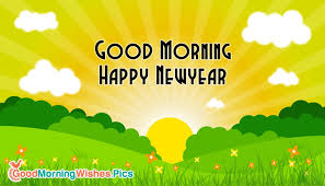 morning happy new year sms goodmorningwishes pics