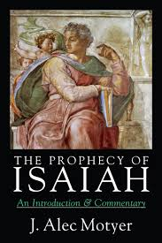 the prophecy of isaiah an introduction u0026 commentary j alec