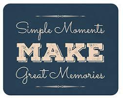 erinnerung spr che mousepad simple moments memories mauspad spruch erinnerung ebay