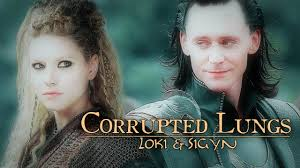 corrupted lungs loki sigyn thor and sif king and queen of