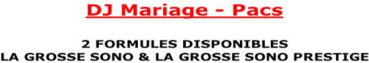 mariage pacs dj mariage pacs animateur sono mariage et soiree dansante